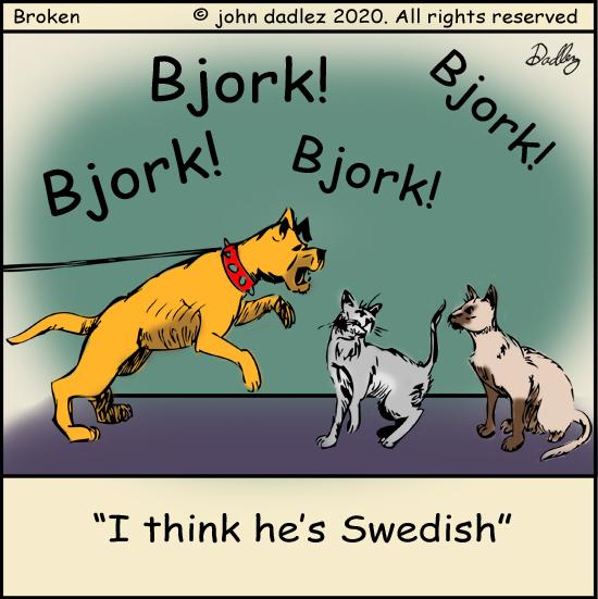 Broken Comic - Bjork, bjork, bjork, bjork